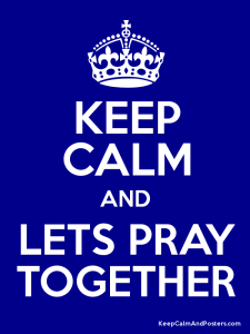 keep-calm-and-lets-pray-together