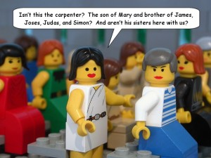 image from Brick Testament. http://www.thebricktestament.com/the_life_of_jesus/jesus_run_out_of_nazareth/mk06_03.html